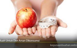 Buah Untuk Diet Aman Dikonsumsi